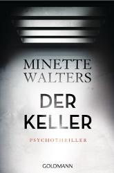 Minette Walters: Der Keller